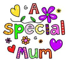 A Special Mum Hand Drawn Text Lettering vector