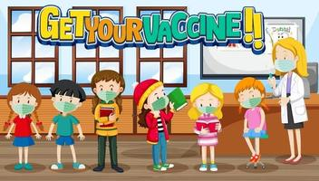 Get Your Vaccine font logo with kids waiting in queue to get vaccine vector