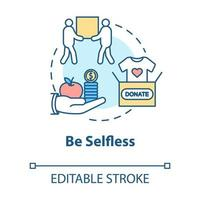 Be selfless concept icon vector