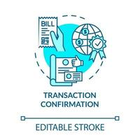 Transaction confirmation turquoise concept icon vector