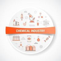 chemical industry with icon concept with round or circle shape vector