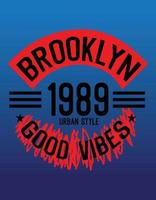 brooklyn good vibes,t shirt design vector