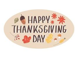 Happy Thanksgiving day lettering with floral design elements. vector
