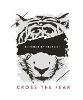 cross the fear slogan with tiger face ripped off illustration vector