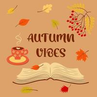 Autumn Vibes with book, cup of coffee, autumn leaves and rowan. vector