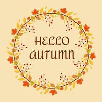 Floral frame Hello autumn with autumn leaves. vector