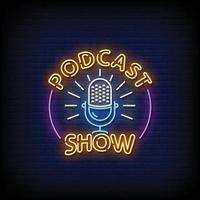 Podcast Show Neon Signs Style Text Vector