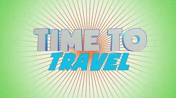 Animated text Time to Travel with sun rays on green summer background video