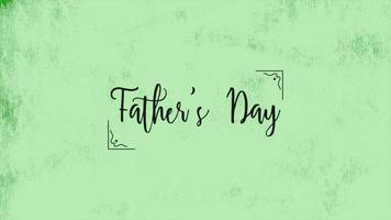Animation text Fathers day on green fashion and minimalism background video