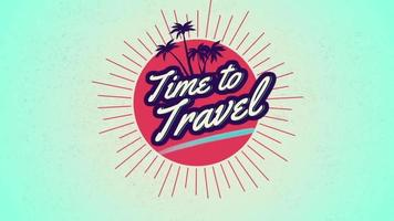 Animated text Time to Travel with palms and sun rays video