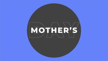 Animation text Mothers Day on blue fashion background with circle video
