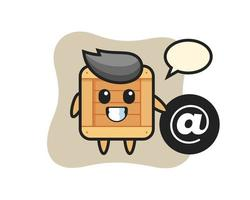 Cartoon Illustration of wooden box standing beside the At symbol vector