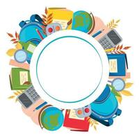 Round frame made of school supplies. An empty space for the text. vector