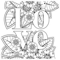 love words with mehndi flowers for coloring book page doodle ornament vector