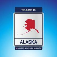 The Sign United states of America with  message, Alaska and map vector