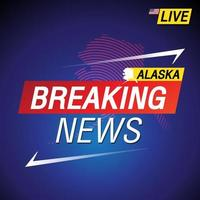 Breaking news. United states of America with backgorund Alaska and map vector
