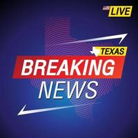 Breaking news United states of America with backgorund Texas map vector