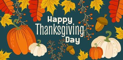 Banner with Thanksgiving Day or greeting card for the autumn holiday vector