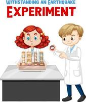 Withstanding earthquake experiment with scientist kids character vector