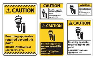 Warning Sign Breathing Apparatus Required Beyond This Point vector