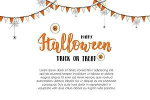 Halloween Holiday greeting card with lettering. Trick or treat. vector