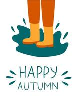 happy autumn postcard. boots in a puddle vector