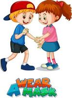 Wear a Mask font with two kids do not keep social distance vector