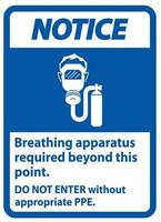 Caution Sign Breathing Apparatus Required Beyond This Point vector