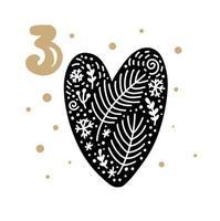 Advent calendar with cute scandinavian hand drawn vector. Twenty-four days before Christmas. Third Day. Winter Illustration of big lovely heart vector