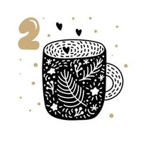 Advent calendar with cute scandinavian hand drawn vector. Twenty-four days before Christmas. Second Day. Illustration of winter cup with hearts vector