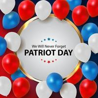 Patriot Day Background. September 11 Poster. We will never forget vector