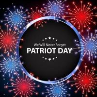 Patriot Day Background. September 11 Poster. We will never forget. vector