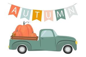 Autumn illustration, a garland of flags with the inscription Autumn, a car with pumpkins, a pumpkin truck. vector