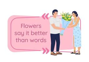 Gifting bouquet vector quote box with flat character. Romantic present. Flower say it better than words. Speech bubble with cartoon illustration. Colourful quotation design on white background