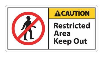 Restricted Area Keep Out Symbol Sign On White Background vector