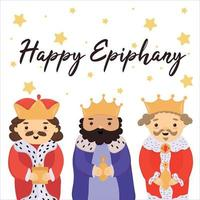 Happy Epiphany. Cute greeting card with three kings, banner, template for Epiphany day, three kings day. Vector illustration isolated on white background with little yellow stars