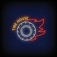 Tire House Neon Signs Style Text Vector