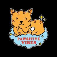 Illustration design of cute funny cat showing fuck you symbol and positve vibes quotes in black background. Good for logo, background, tshirt, banner vector