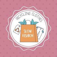slow fashion recycling badge vector