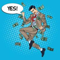 Pop Art Successful Businessman Jumping with Comic Speech Bubble Yes in Falling Down Money. Vector illustration