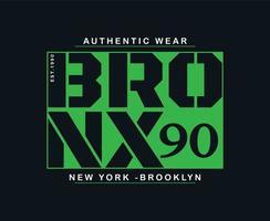 Bronx Typography Vector T-shirt Graphics for print