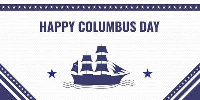 Happy Columbus day vintage banner with sailing ship silhouette. vector