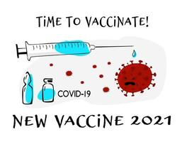 Syringe with vaccine on white background and the slogan Time to vaccinate against covid19. photo