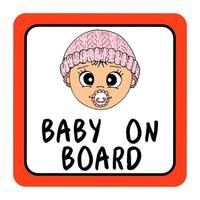 Baby  on board red square car sign safety. Hand drawn illustration, cartoon, vector, isolated. vector