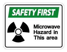 Safety first Microwave Hazard Sign on white background vector