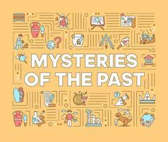 Mysteries of past word concepts banner. Archeological excavation. Historical expedition. Infographics with linear icons on background. Isolated typography. Vector outline illustration