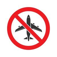 Forbidden sign with airplane glyph icon. Stop silhouette symbol. No flying prohibition. Negative space. Vector isolated illustration