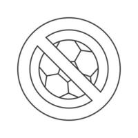 Forbidden sign with football ball linear icon. No ball games prohibition. Stop contour symbol. Thin line illustration. Vector isolated outline drawing