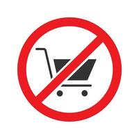 Forbidden sign with shopping cart glyph icon. Stop silhouette symbol. No shopping trolleys prohibition. Negative space. Vector isolated illustration