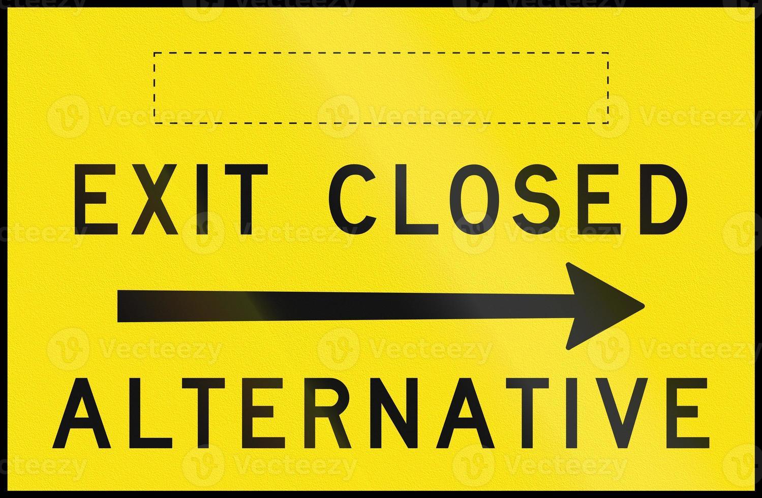 uscita chiusa - alternativa a destra in Australia foto
